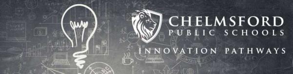 Chelmsford High School Innovation Pathways